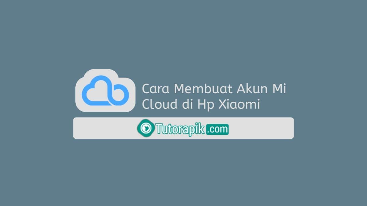 Cara Membuat Akun Mi Cloud di Hp Xiaomi