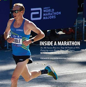 Inside a Marathon by Scott Fauble, Ben Rosario