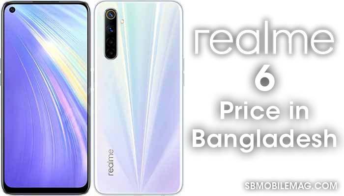 Realme 6, Realme 6 Price, Realme 6 Price in Bangladesh