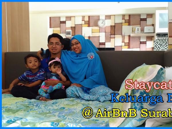 Staycation Keluarga Biru di AirBnB Surabaya