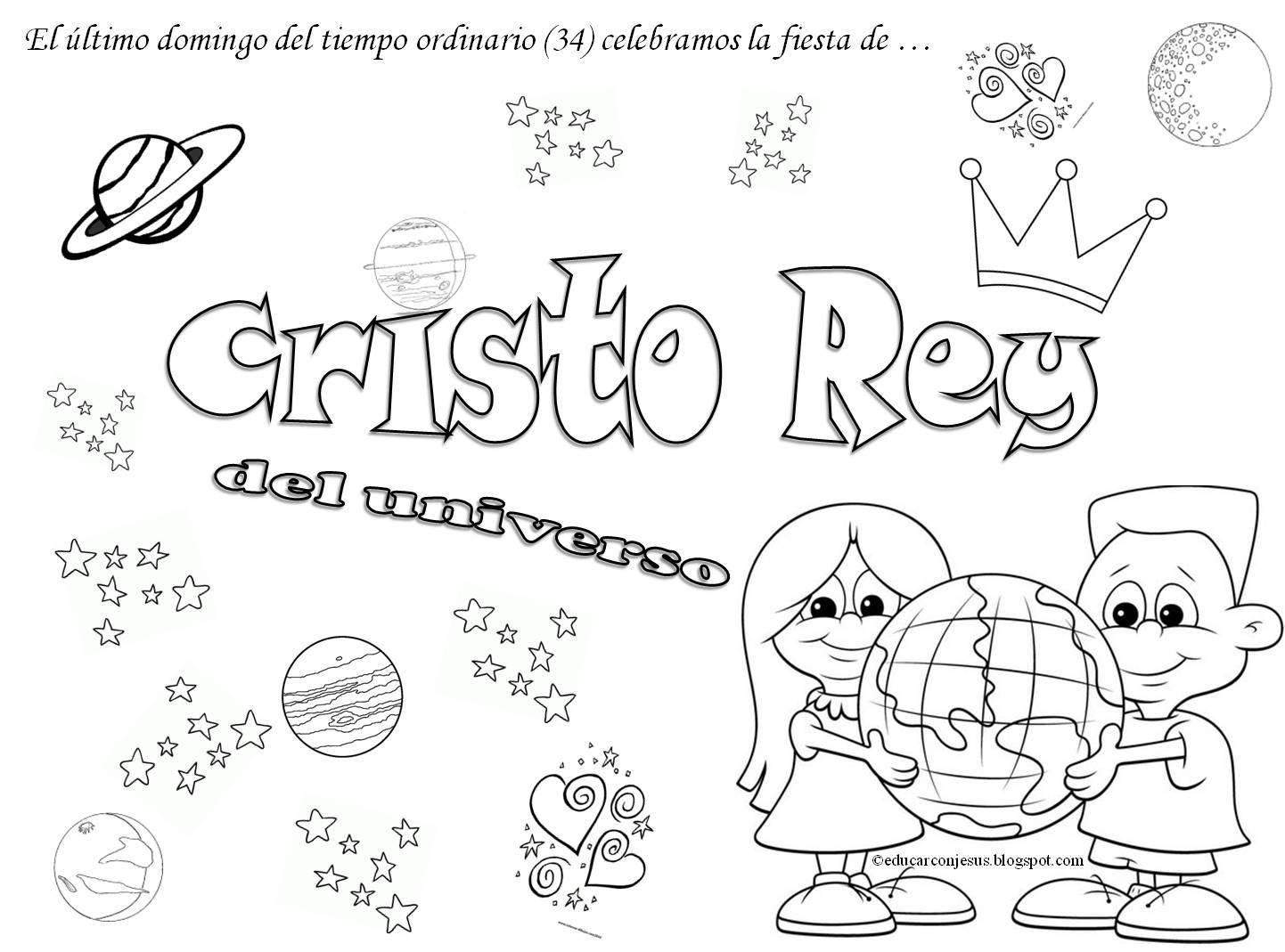 Las Misiones Y Los Niños Dibujos Para Colorear De Niños: Jesucristo Rey Del Universo: Recursos Varios