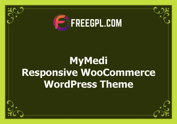 MyMedi - Responsive WooCommerce WordPress Theme Nulled Download Free
