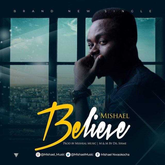Mishael Music – Believe (Audio Download) | #BelieversCompanion