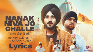 Nanak Niva Jo Challe Song Lyrics in Hindi Baby Sandhu Karan Aujla