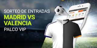 luckia Sorteo de entradas Madrid vs Valencia 14-20 agosto
