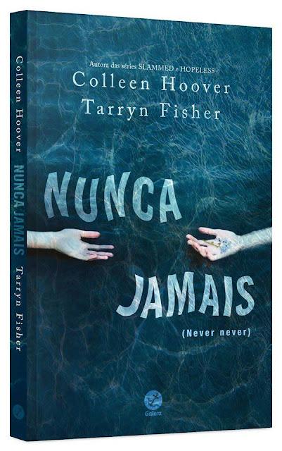 [Lançamento]  Nunca Jamais | Colleen Hoover e Tarryn Fisher