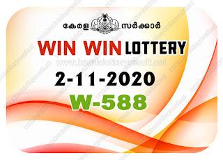 Kerala Lottery Result 2-11-2020 Win Win W-588 kerala lottery result, kerala lottery, kl result, yesterday lottery results, lotteries results, keralalotteries, kerala lottery, keralalotteryresult, kerala lottery result live, kerala lottery today, kerala lottery result today, kerala lottery results today, today kerala lottery result, Win Win lottery results, kerala lottery result today Win Win, Win Win lottery result, kerala lottery result Win Win today, kerala lottery Win Win today result, Win Win kerala lottery result, live Win Win lottery W-588, kerala lottery result 2.11.2020 Win Win W 588 October 2020 result, 2 11 2020, kerala lottery result 2-11-2020, Win Win lottery W 588 results 2-11-2020, 2/11/2020 kerala lottery today result Win Win, 2/11/2020 Win Win lottery W-588, Win Win 2.11.2020, 2.11.2020 lottery results, kerala lottery result October 2020, kerala lottery results 2th October 2020, 2.11.2020 week W-588 lottery result, 2-11.2020 Win Win W-588 Lottery Result, 2-11-2020 kerala lottery results, 2-11-2020 kerala state lottery result, 2-11-2020 W-588, Kerala Win Win Lottery Result 2/11/2020, KeralaLotteryResult.net, Lottery Result