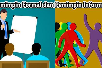 Perbedaan Pemimpin Formal dan Pemimpin Informal