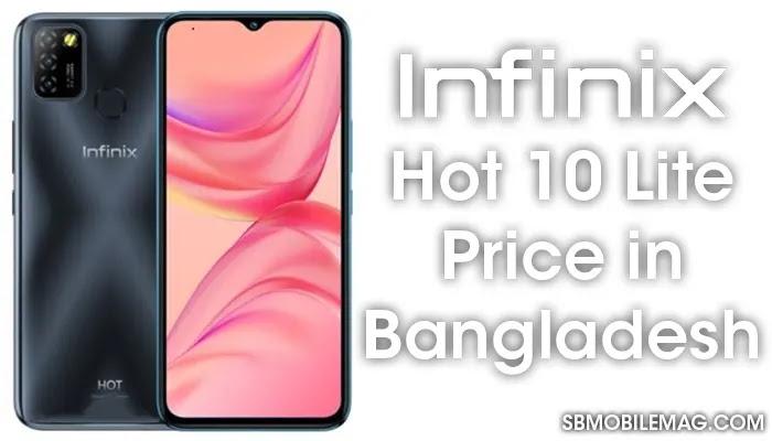Infinix Hot 10 Lite, Infinix Hot 10 Lite Price, Infinix Hot 10 Lite Price in Bangladesh