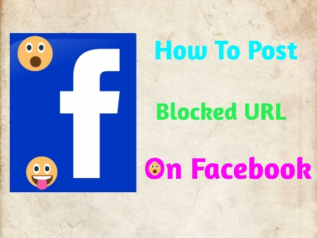 Top Way To Share Blocked URL On Facebook - Unblock URL