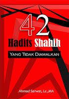Buku 40 Hadits Shahih Yang Tidak Diamalkan - Buku - Kajian Islam Tarakan