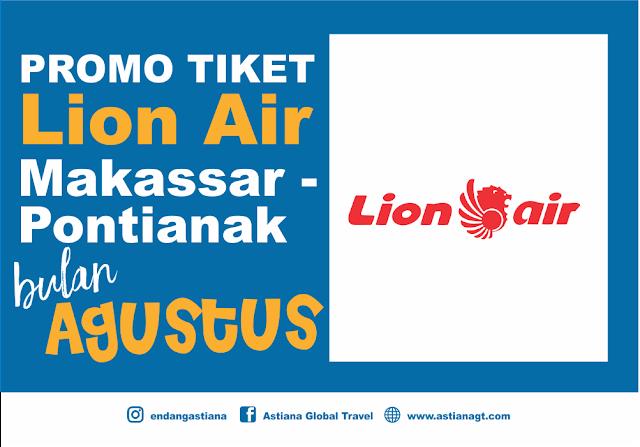 Promo tiket pesawat lion air daerah makassar pontianak bulan agustus