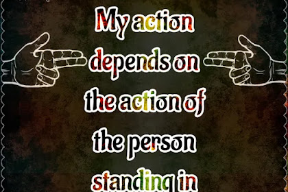 My action depends on the