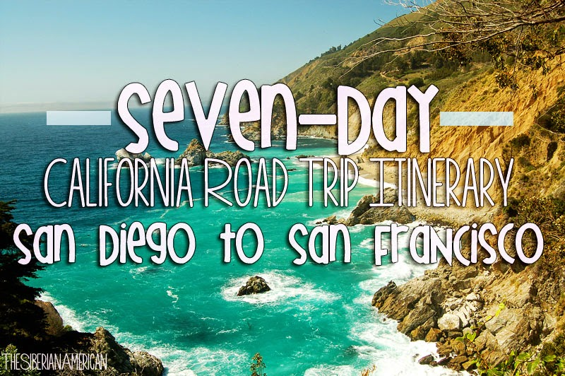Seven day road trip san diego to san francisco