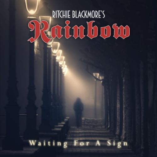 "RITCHIE BLACKMORE'S RAINBOW: Ακούστε το νέο single ""Waiting For a Sign"""