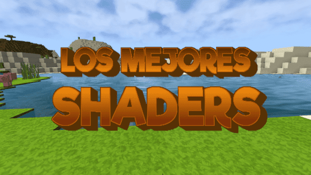 Los mejores shaders Minecraft Windows 10 Edition