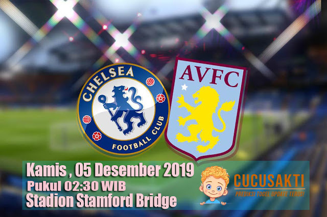 Prediksi Pertandingan Bola Chelsea vs Aston Villa 05 Desember 2019