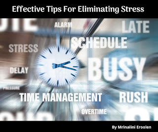 Effective Tips For Eliminating Stress