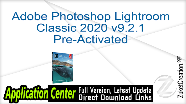Adobe Photoshop Lightroom Classic 2020 v9.2.1 Pre-Activated