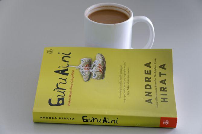 Membaca Novel Guru Aini Karya Andrea Hirata