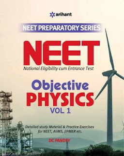 Objective Physics VOLUME- 1 for NEET BY DC PANDEY