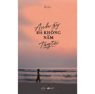 Anh Ấy Đã Không Nắm Tay Tôi ebook PDF-EPUB-AWZ3-PRC-MOBI