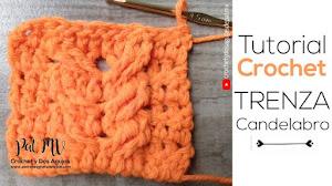 Tutorial de Punto Trenza Candelabro a Crochet