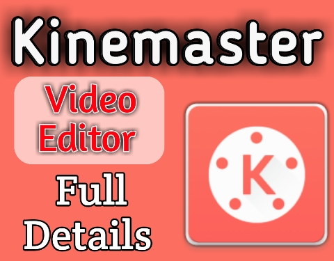 kinemaster app details,best video editing app for android, theapkguide
