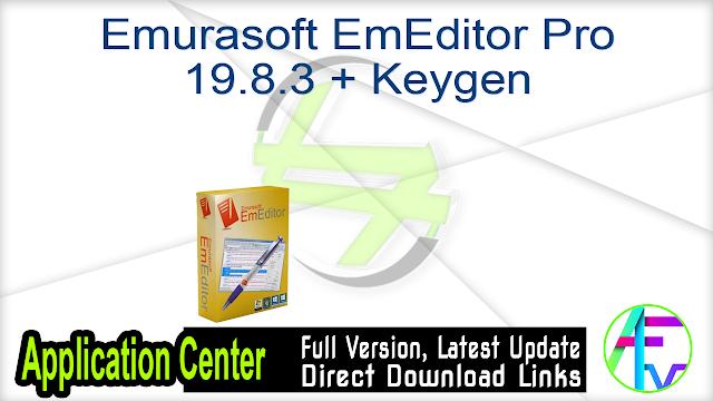 Emurasoft EmEditor Pro 19.8.3 + Keygen