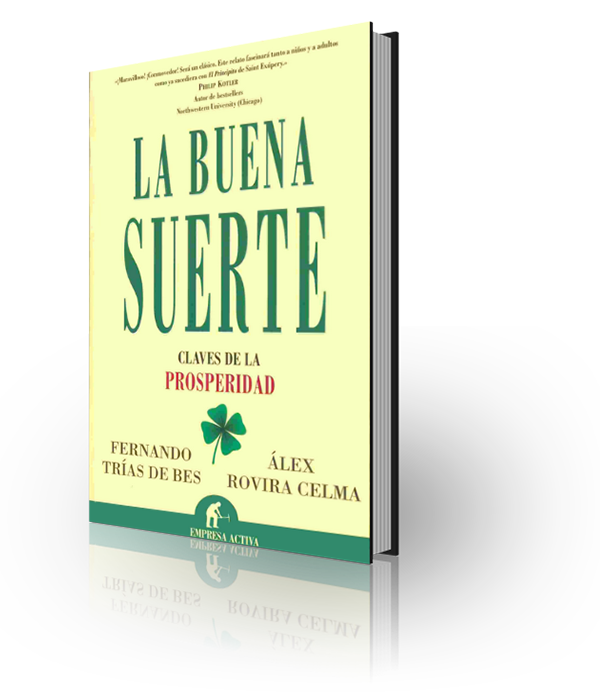La buena suerte, Alex Rovira & Fernando Trías de Bes Mingot www.bajaqui.org