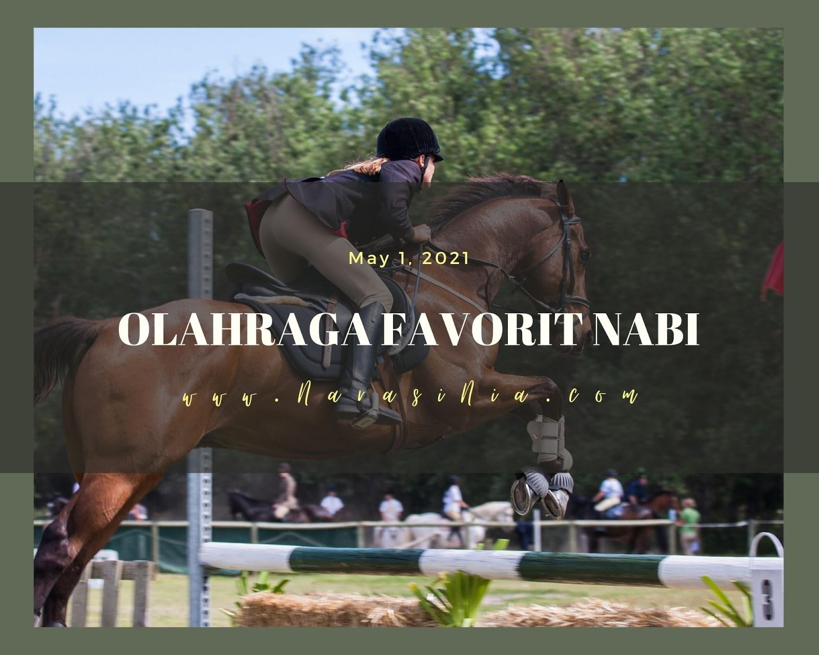 Olahraga Favorit Nabi Muhammad