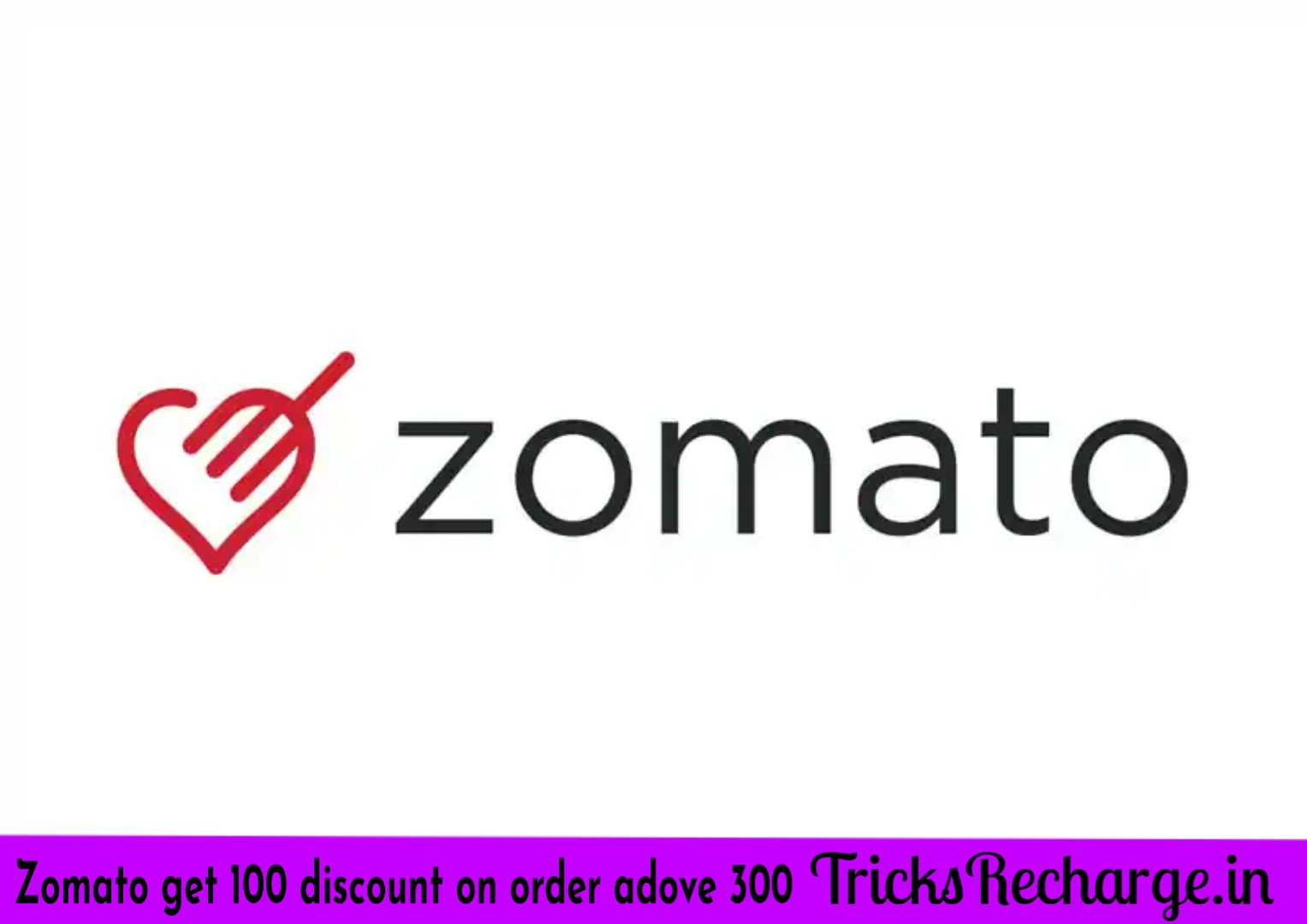 Zomato Offer: Get a discount of 100 Rs on your order over 300 RS or more