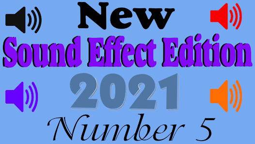 New Sound effect 2021 Edition number Five (5)