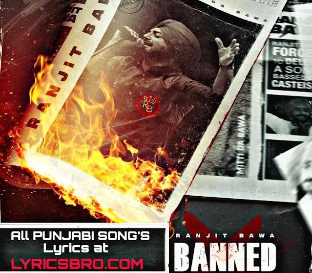 Banned Lyrics in English - Ranjit Bawa