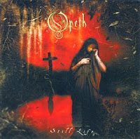 Opeth - Still Life