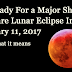 Rare Lunar Eclipse During Leo: Prepare For a Huge Energy Shift On February 11, 2017