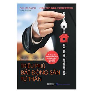 Triệu Phú Bất Động Sản Tư Thân: Định Hướng Đầu Tư Mua Đâu Lãi Đó ebook PDF-EPUB-AWZ3-PRC-MOBI