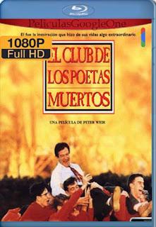 El Club De Los Poetas Muertos [1989] [1080p BRrip] [Latino-Inglés] [GoogleDrive] RafagaHD