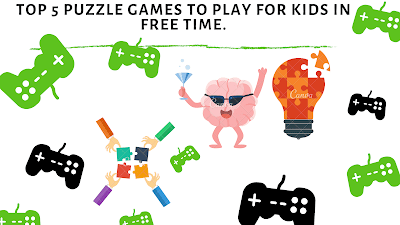 Top 5  puzzle games to play for kids in free time.