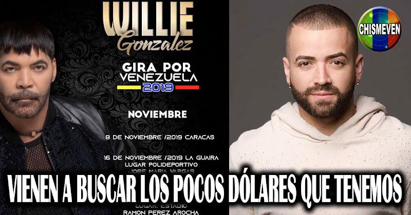 Willie Gonzalez y Nacho llegan el próximo mes para sacarle los pocos dólares a los venezolanos
