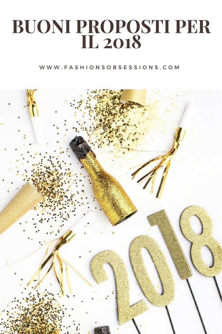 buoni propositi 2018 fashion's obsessions.com i disagi del blogging idee per il nuovo anno