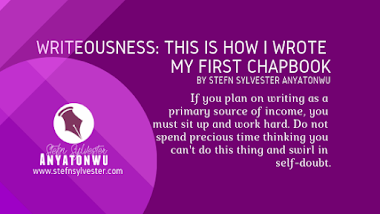 Writeousness: This Is How I Wrote My First Chapbook