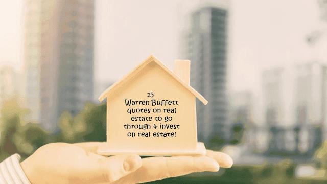 Warren Buffett quotes on real estate
