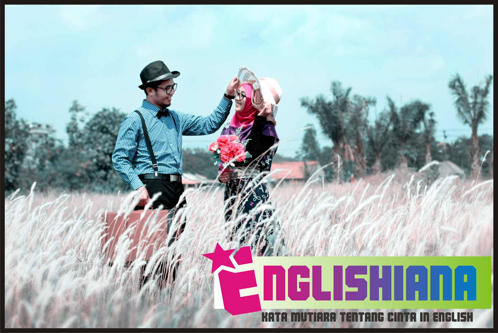 Kata Mutiara Bahasa Inggris Dan Terjemahannya Tentang Cinta