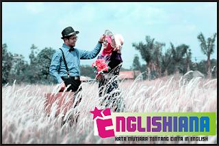 Kata Mutiara Bahasa Inggris Dan Artinya Tentang Cinta Terbaru