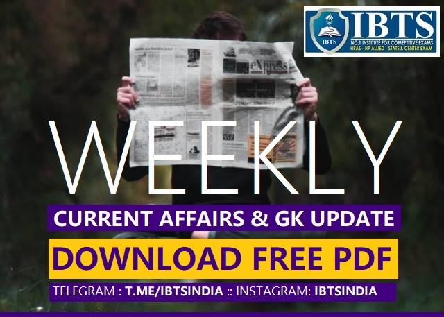 Weekly Current Affairs & GK Update: Download Free PDF
