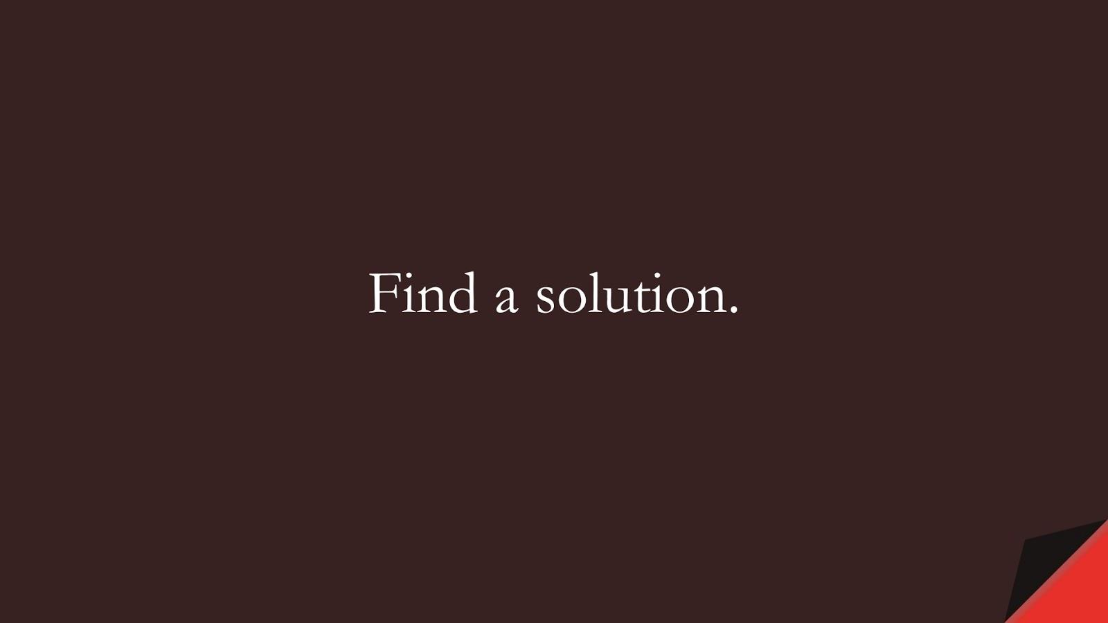 Find a solution.FALSE