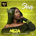 Audio | Neza - Slay Mama (Prod. by Pimp) | Download Fast