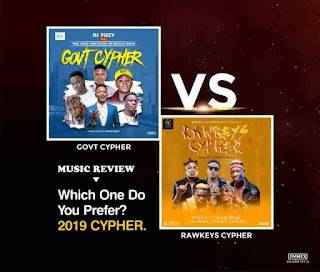 [Music Review] Govt Cypher Or Rawkeys Cypher (Which One do you Prefer?
