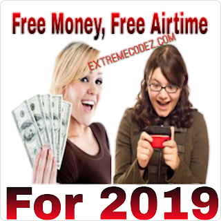 How To Get Free Money and Airtime Credit For All Networks 2019
